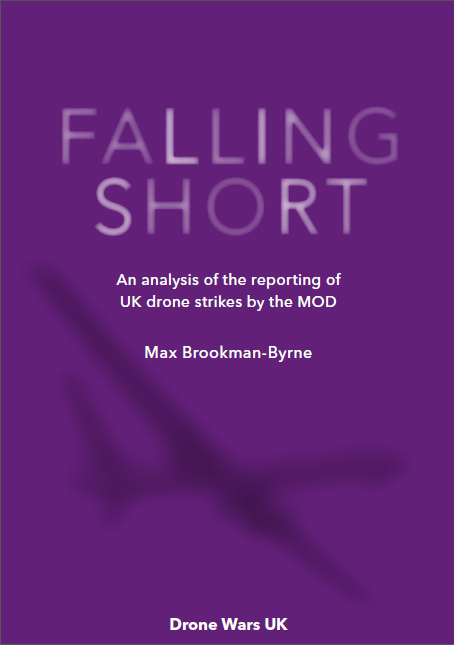 New report: Falling Short: An analysis of the reporting of UK drone strikes by the MoD